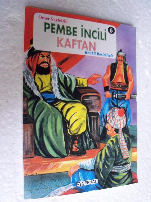 PEMBE İNCİLİ KAFTAN - ÖMER SEYFETTİN 1