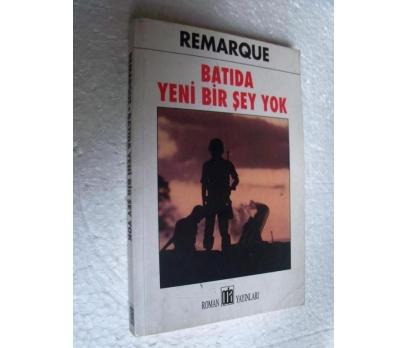 BATIDA YENİ BİR ŞEY YOK Remarque ODA YAY.