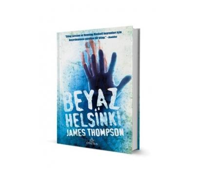 BEYAZ HELSİNKİ - JAMES THOMPSON