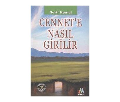 CENNET'E NASIL GİRİLİR ŞERİF KEMAL