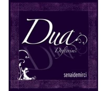 DUA DEFTERİM -SENAİ DEMİRCİ