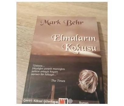 ELMALARIN KOKUSU - MARK BEHR
