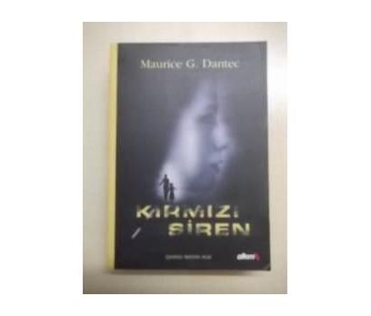 KIRMIZI SİREN - MAURİCE G. DANTEC