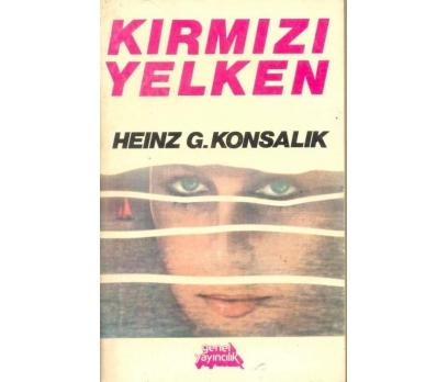 KIRMIZI YELKEN - HEINZ G. KONSALİK