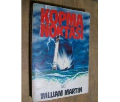 KOPMA NOKTASI - WILLIAM MARTIN
