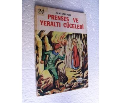 PRENSES VE YERALTI CÜCELERİ - G.M. DONALD zuhal ya