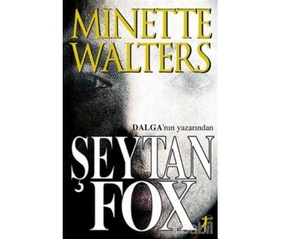 ŞEYTAN FOX - MINETTE WALTERS