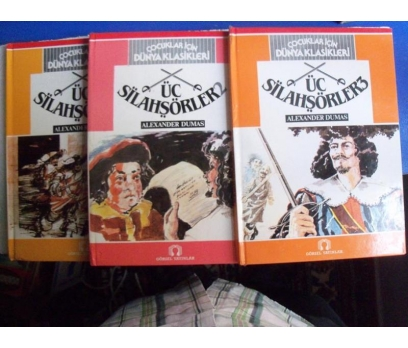ÜÇ SİLAHŞÖRLER Alexandre Dumas 1,2,3 GÖRSEL YAY.