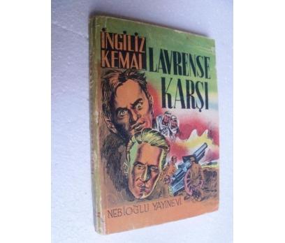 İNGİLİZ KEMAL LAVRENSE KARŞI 1.basım
