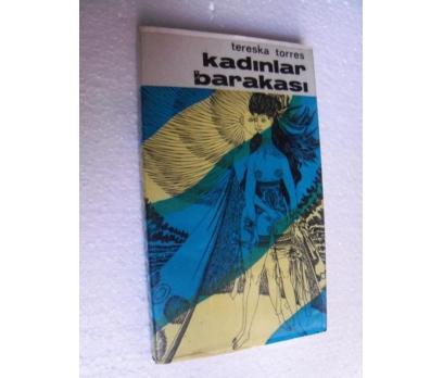 KADINLAR BARAKASI - TERESKA TORRES
