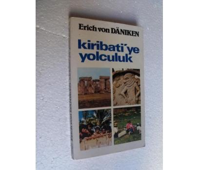 KİRİBATİYE YOLCULUK - ERICH VON DANIKEN