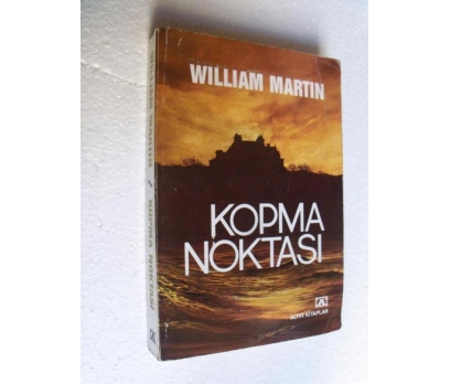 KOPMA NOKTASI - WILLIAM MARTIN