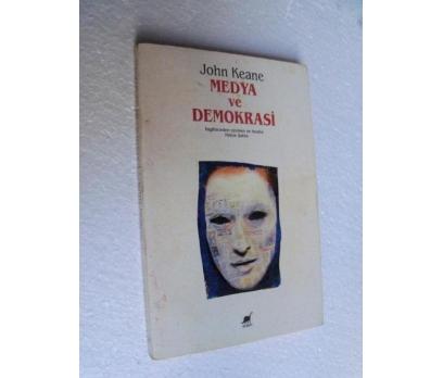 MEDYA VE DEMOKRASİ - JOHN KEANE