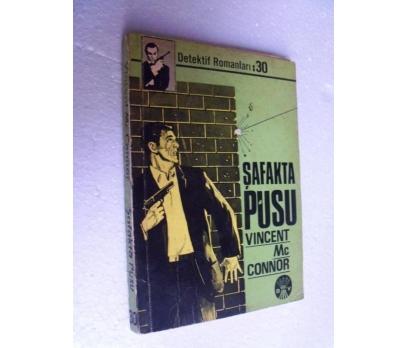 ŞAFAKTA PUSU - VINCENT MC CONNOR