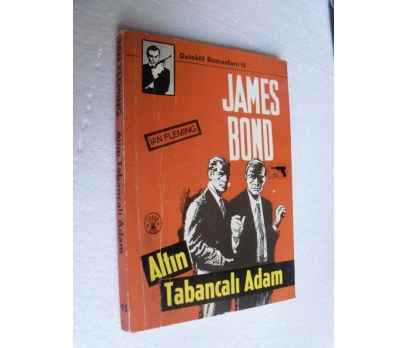 JAMES BOND ALTIN TABANCALI ADAM - IAN FLEMING başa