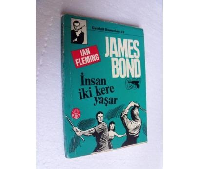 JAMES BOND İNSAN İKİ KERE YAŞAR - IAN FLEMING başa