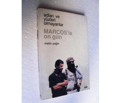 MARCOS'LA  ON GÜN - METİN YEĞİN