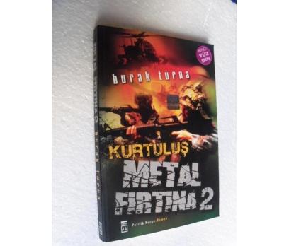 METAL FIRTINA 2 KURTULUŞ - BURAK TURNA