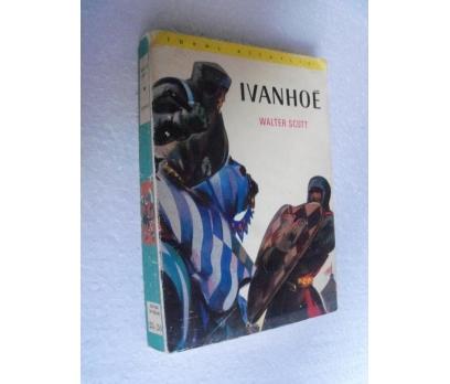 IVANHOE - WALTER SCOTT baskan yay.