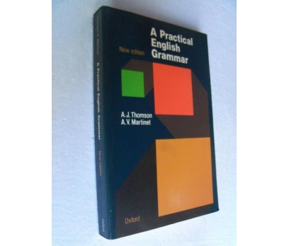 A PRACTICAL ENGLISH GRAMMAR - THOMSAN / MARTINET