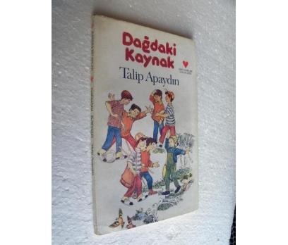 DAĞDAKİ KAYNAK - TALİP APAYDIN can çocuk kitapları