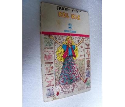 KEL KIZ - GÜNER ENER cem çocuk kitapları