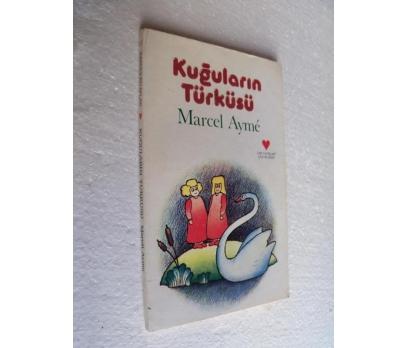 KUĞULARIN TÜRKÜSÜ - MARCEL AYME can çocuk kitaplar