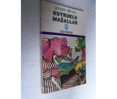 KUYRUKLU MASALLAR - GÜNGÖR DİLMEN cem çocuk kitapl