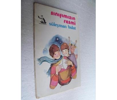 SINIFIMIZIN RESMİ - SÜLEYMAN BULUT can çocuk kitap