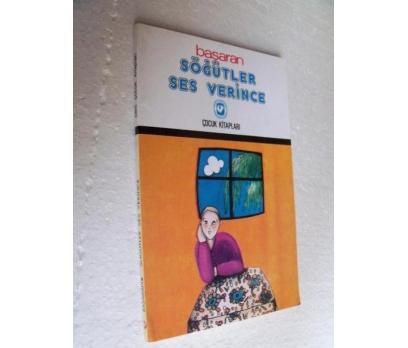 SÖĞÜTLER SES VERİNCE - BAŞARAN cem çocuk kitapları
