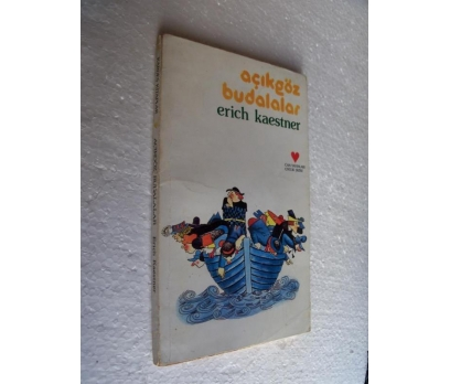 AÇIKGÖZ BUDALALAR - ERICH KAESTNER can çocuk kitap