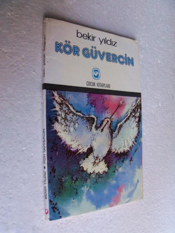 KÖR GÜVERCİN - BEKİR YILDIZ cem çocuk kitapları 1