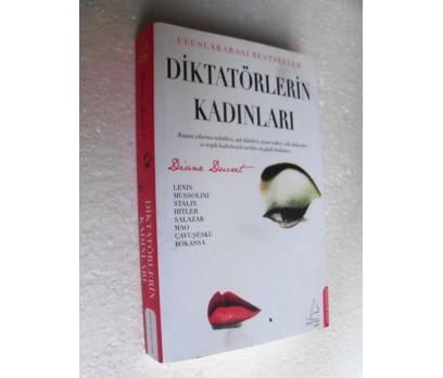 DİKTATÖRLERİN KADINLARI Diane Ducret