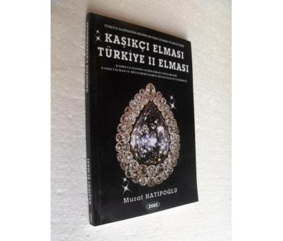 KAŞIKÇI ELMASI TÜRKİYE II ELMASI - MURAT HATİPOĞLU