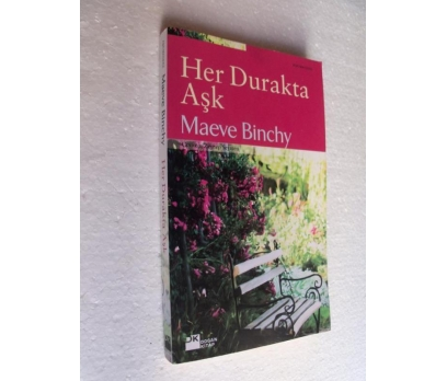 HER DURAKTA AŞK Maeve Binchy