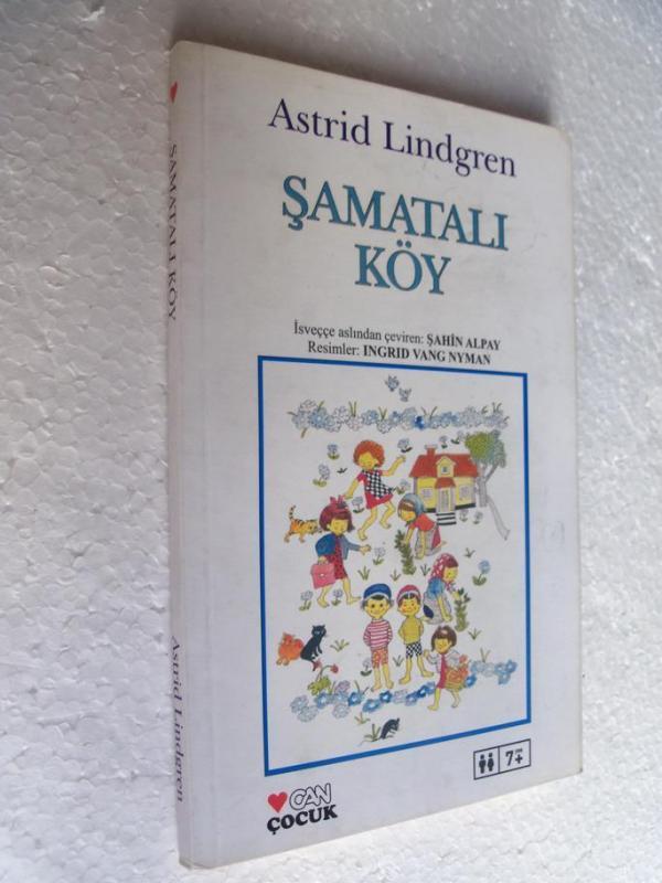 ŞAMATALI KÖY - ASTRID LINGREN 1