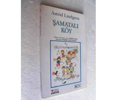 ŞAMATALI KÖY - ASTRID LINGREN