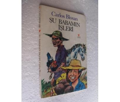 ŞU BABAMIN İŞLERİ - CARLOS BLOSAN