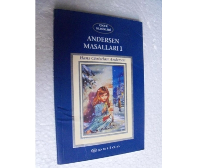 ANDERSEN MASALLARI H. C. Andersen EPSİLON YAY.