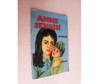 ANNE SEVGİSİ - ALİ SİNCER