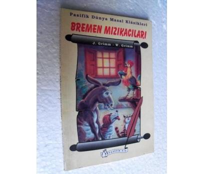 BREMEN MIZIKACILARI J&W Grimm