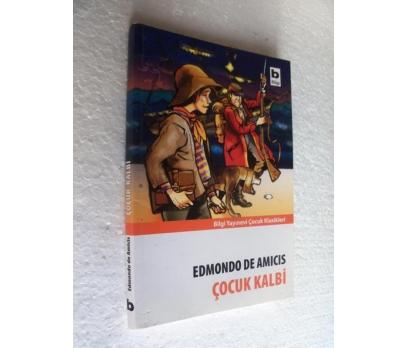 ÇOCUK KALBİ - EDMONDO DE AMICIS bilgi yay.