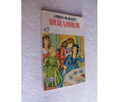 KÜÇÜK KADINLAR Louisa May Alcott ZUHAL YAY.