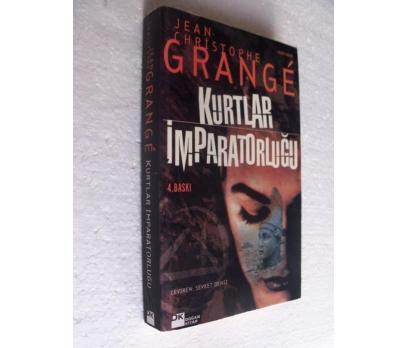 KURTLAR İMPARATORLUĞU Jean-Christophe Grange DOĞAN