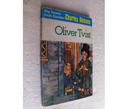 OLIVER TWIST Charles Dickens BİLGİ YAYINEVİ