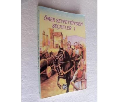 ÖMER SEYFETTİN'DEN SEÇMELER 1 remzi kitabevi