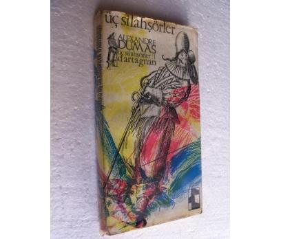 ÜÇ SİLAHŞORLER 1 D'ARTAGNAN Alexander Dumas E YAY.