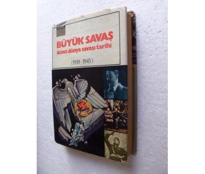 BÜYÜK SAVAŞ İKİNCİ DÜNYA SAVAŞI TARİHİ (1939-1945)