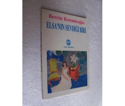 ELSA'NIN SEVDİĞİ BİRİ Berrin Kırımlıoğlu
