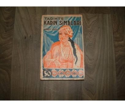TARİHTE KADIN SİMALARI AHMET REFİK MUALLİM- 1931